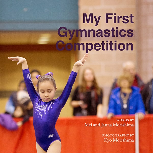 """""""My First Gymnastics Competition,"""" a custom photo book about a young gymnast's first gymnastics meet at Starstruck in Atlantic City, by NJ children's photojournalistic photographer Kyo Morishima."""